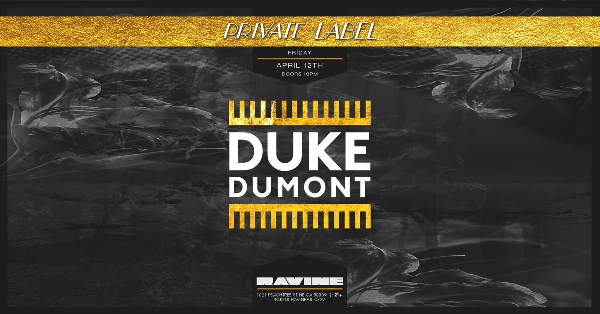 Duke Dumont 04.12.19