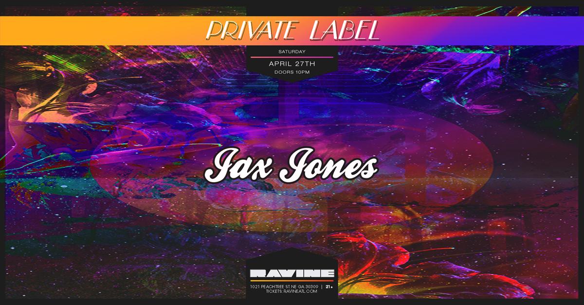 Jax Jones 04.27.19