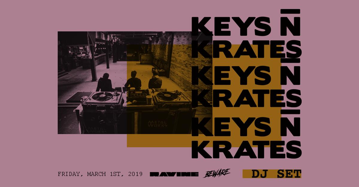Keys N Krates 03.01.19
