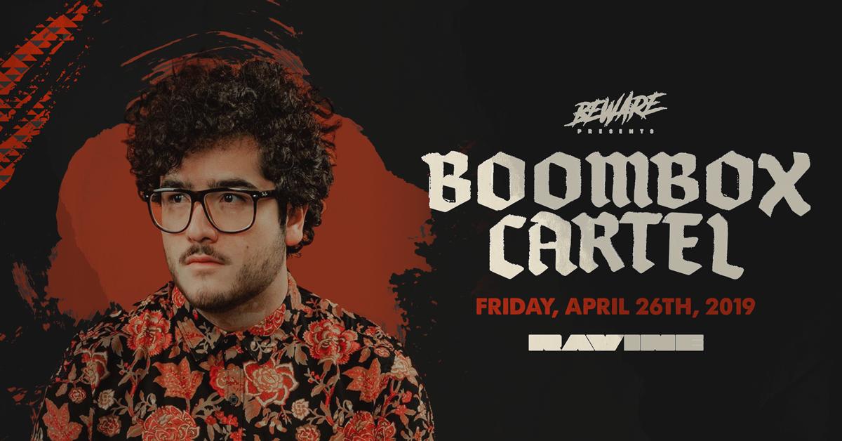 Boombox Cartel 04.26.19