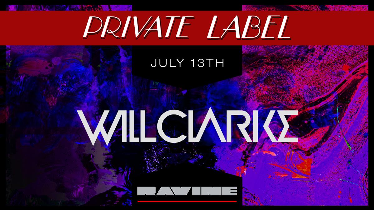 Will Clarke – 07.13.19