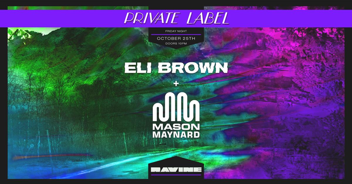 Eli Brown & Mason Maynard – 10.25.19