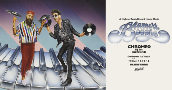 Chromeo: Blame It On The Boogie Tour W/ Goldroom (DJ Set) & Le Youth | 18+ – 12.27.19