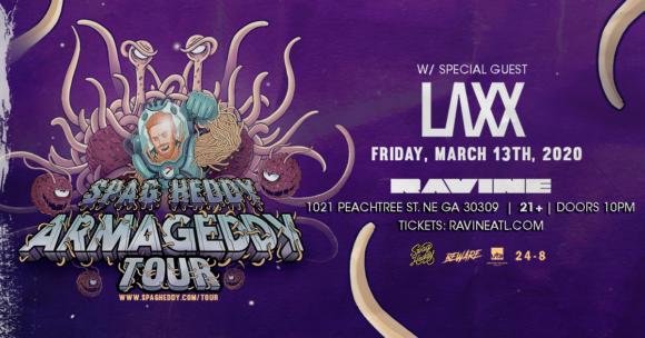 Spag Heddy: Armageddy Tour w/ LAXX – 03.13.20