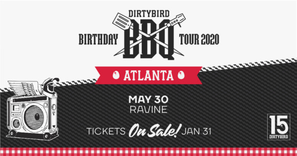 Dirtybird BBQ ft. Claud VonStroke – 05.30.20
