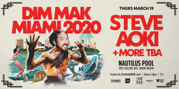 Dim Mak Miami with Steve Aoki + More TBA – 03.19.20