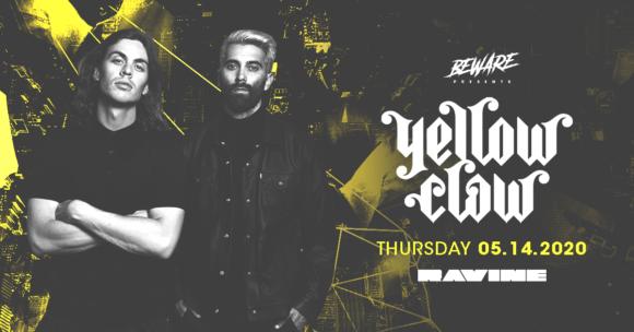 Yellowclaw – 05.14.20